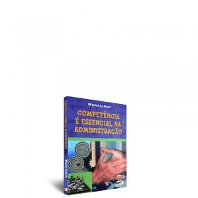 REF.3435 - Competência é Essencial na Administração